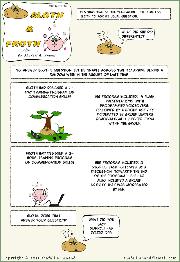 The Comic Strip (Cartoon Series) of Sloth and Froth - Cartoons on Training, Learning, and eLearning.