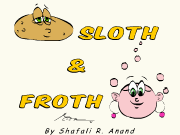 Training Comic Cartoon Series Sloth and Froth by Shafali R. Anand.