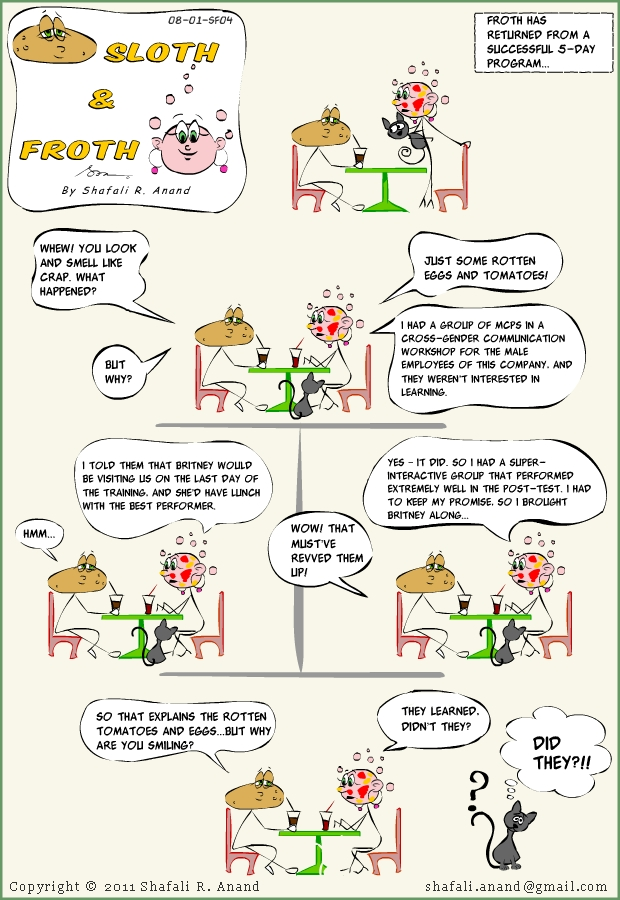 Sloth and Froth Comic Strip on Training - Froth Motivates her adult learners through the application of ARCS model.