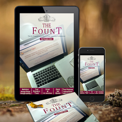 Subscribe to The FOUNT - The ID Magazine for the Evlolved Learning Profesional.